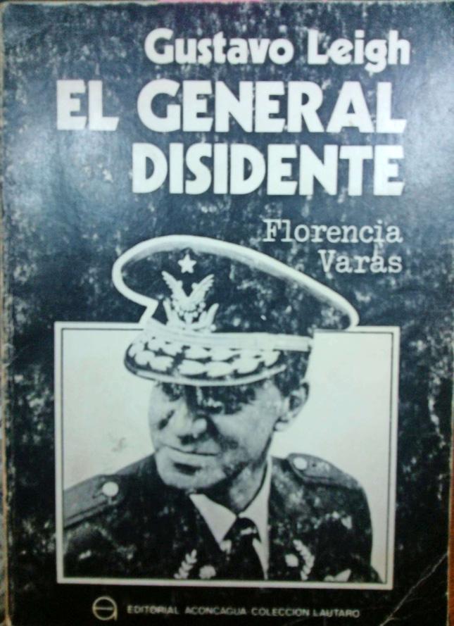 [Chile] La caída del general Leigh (I): Lo que ocurrió dentro de la Junta Militar