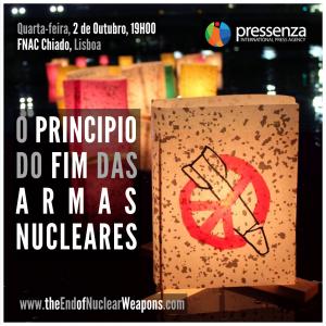 """2 de Outubro: Estreia em Lisboa """"O Principio do Fim das Armas Nucleares"""""""
