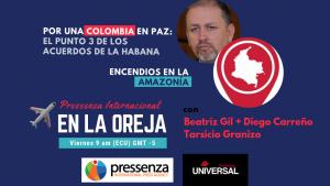 Campaña Por Una Colombia en Paz e Incendios en Amazonía en @RadioPressenza – 30/08/2019