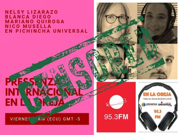 Estado ecuatoriano censuró Pressenza Internacional En la Oreja