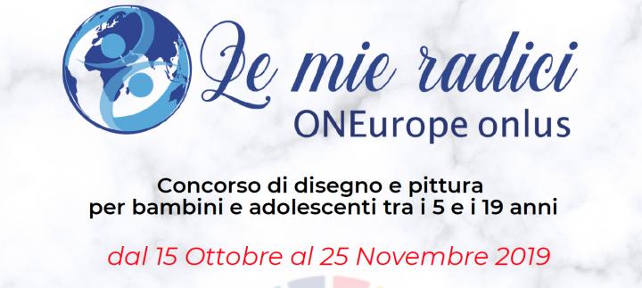 """ONEurope Onlus: concorso di disegno e pittura """"Le mie Radici"""""""
