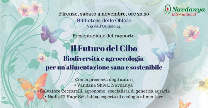 Navdanya International presenta il nuovo rapporto sul futuro del cibo a Firenze