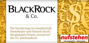 """Vortrag von Aufstehen München """"BlackRock & Co - Die Zerstörung von Gesellschaft, Demokratie und Umwelt"""""""