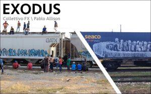 Urban Art, Fotografia e Immigrazione. Collettivo FX/Pablo Allison: EXODUS
