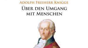 Adolph Freiherr Knigge und die Bundestagswahl 2021