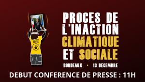 Procès à Bordeaux de l'inaction climatique et sociale