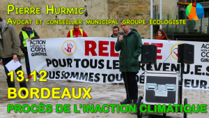 Procès Inaction Climatique à Bordeaux : intervention de Pierre Hurmic