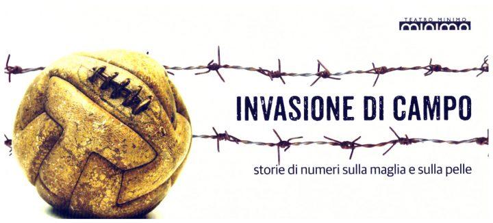 Invasione di campo – Storie di numeri sulla maglia e sulla pelle