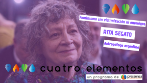 """Rita Segato """"Dobbiamo uscire dalla trappola cosificatrice in cui ci ha messo il capitalismo"""""""