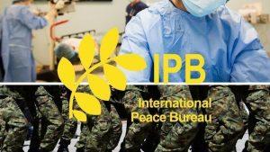 International Peace Bureau: divert military spending to healthcare, now!